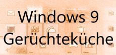 Windows 9 in den Startlöchern?